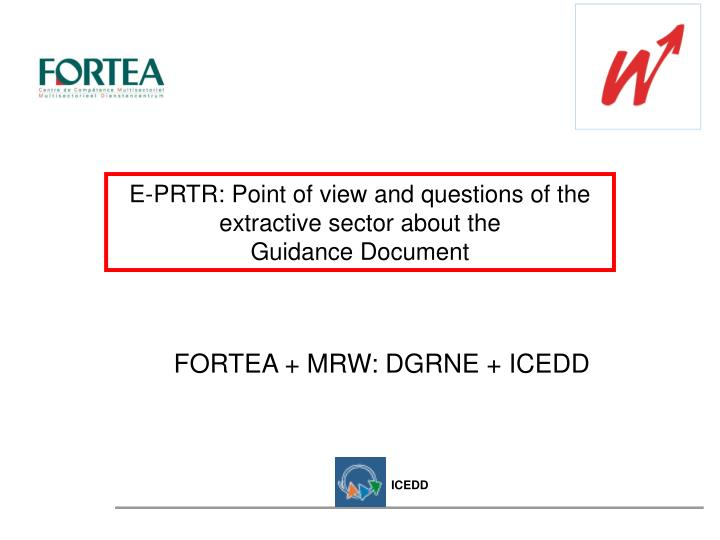 E prtr point of view and questions of the extractive sector about the guidance document