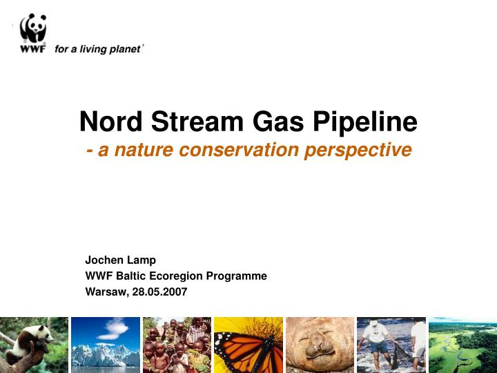 Nord stream gas pipeline a nature conservation perspective