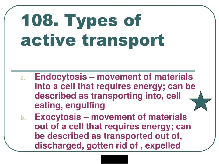 108. Types of active transport