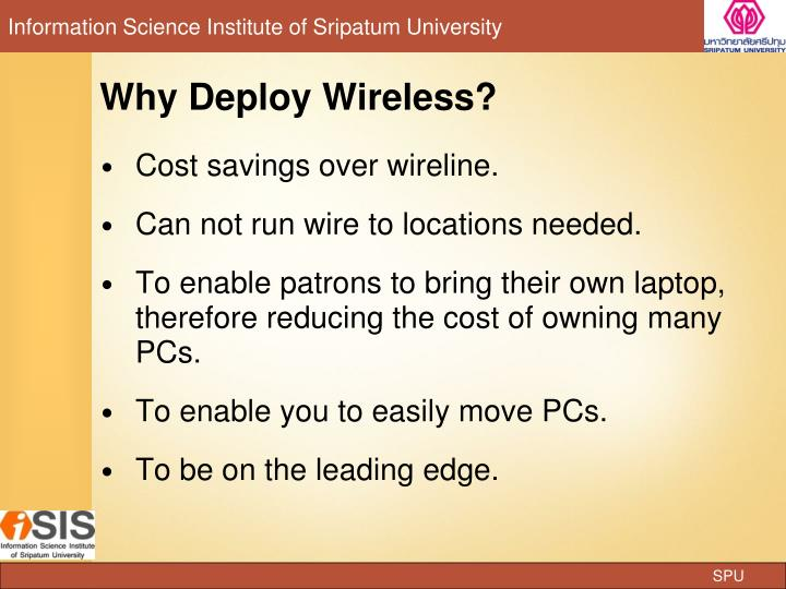 Why Deploy Wireless?