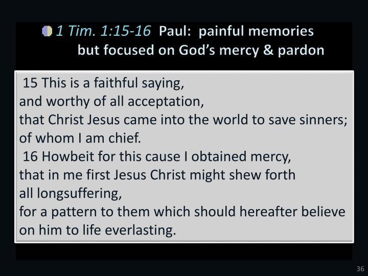 1 Tim. 1:15-16