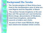 background the yoruba