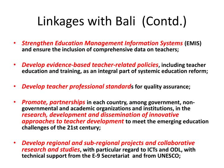 Linkages with Bali  (Contd.)