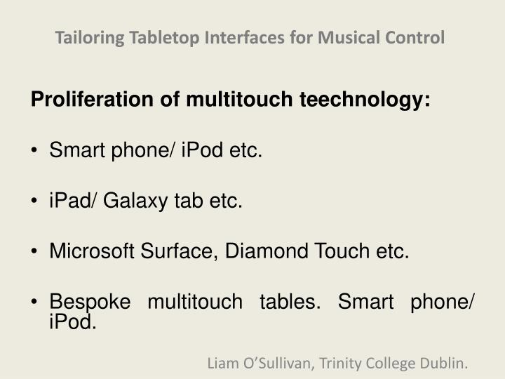 Tailoring Tabletop Interfaces for Musical Control