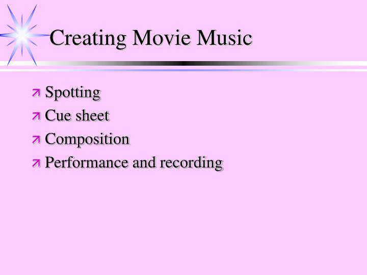 Creating Movie Music