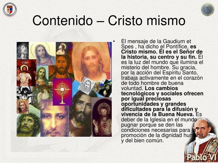 Contenido – Cristo mismo