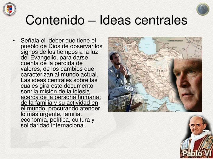 Contenido – Ideas centrales