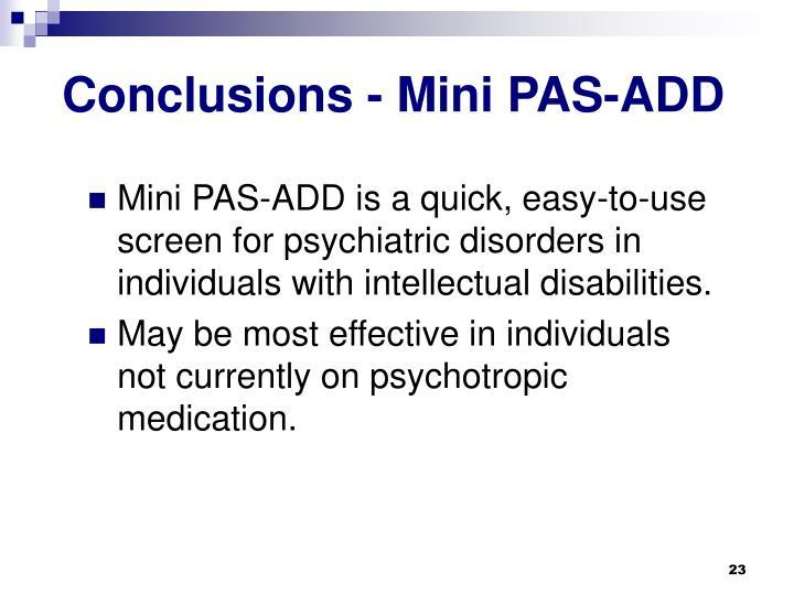Conclusions - Mini PAS-ADD