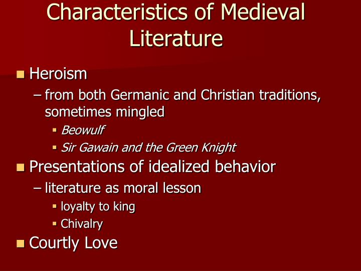 Characteristics of Medieval Literature