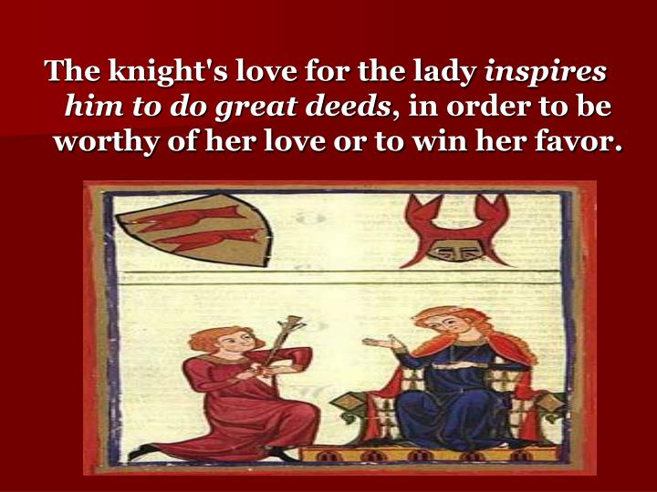 The knight's love for the lady
