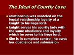 the ideal of courtly love