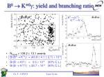 b 0 k 0 yield and branching ratio