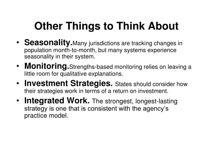 Other Things to Think About