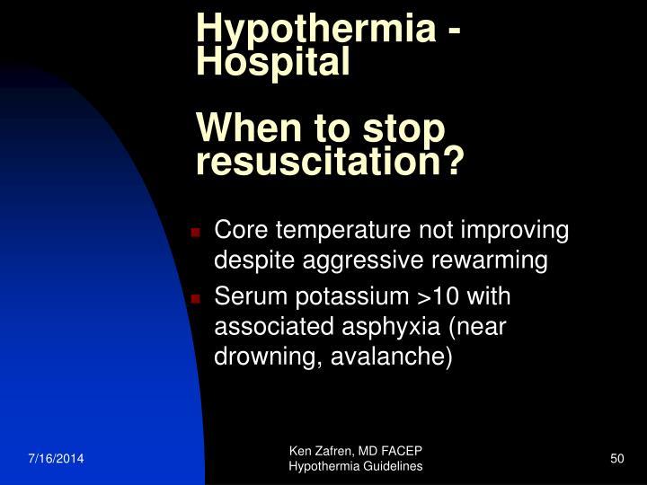 Hypothermia - Hospital