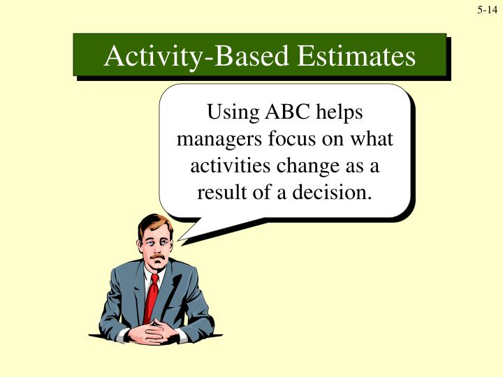 Activity-Based Estimates