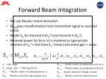 forward beam integration