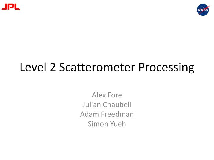 Level 2 scatterometer processing