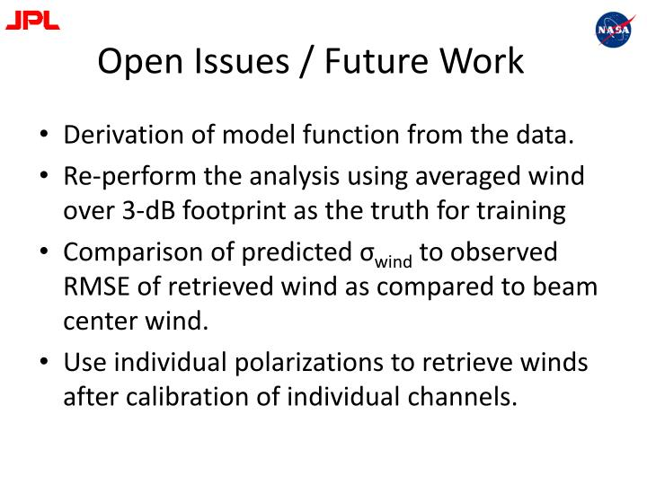 Open Issues / Future Work