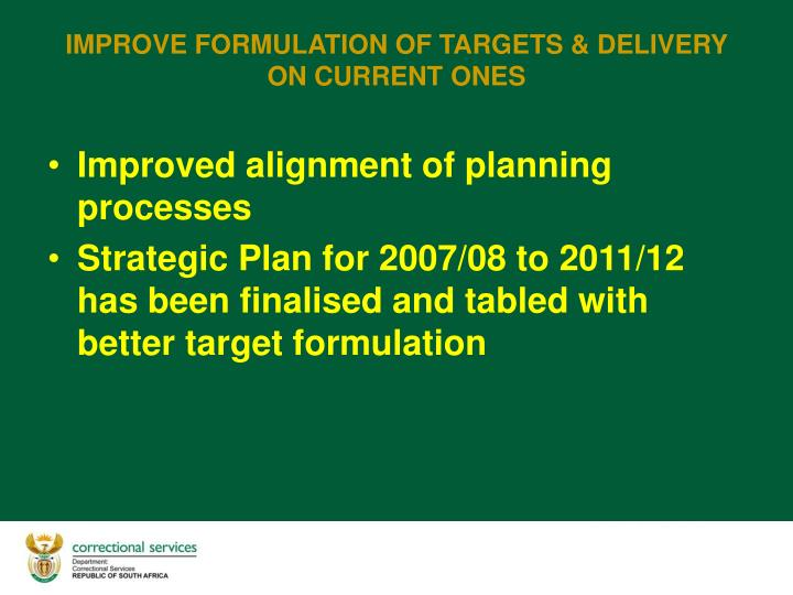 Improved alignment of planning processes