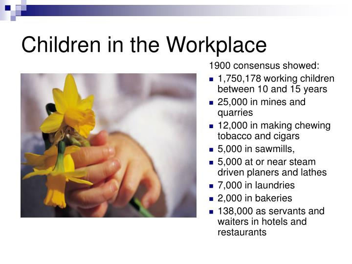 Children in the Workplace