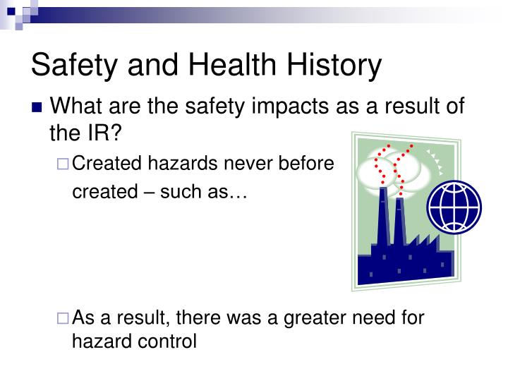 Safety and Health History