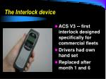 the interlock device