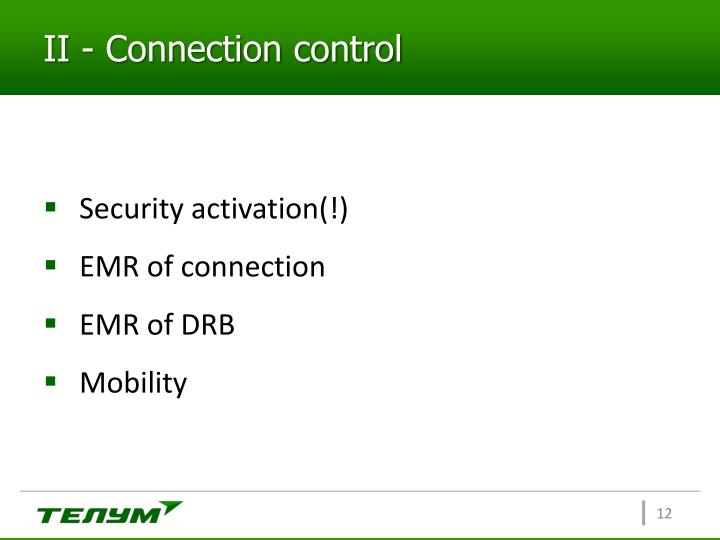 II - Connection control