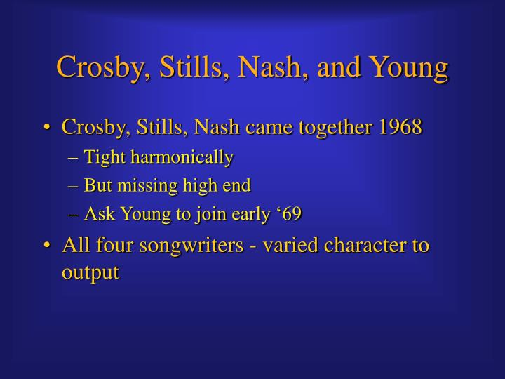 Crosby, Stills, Nash, and Young