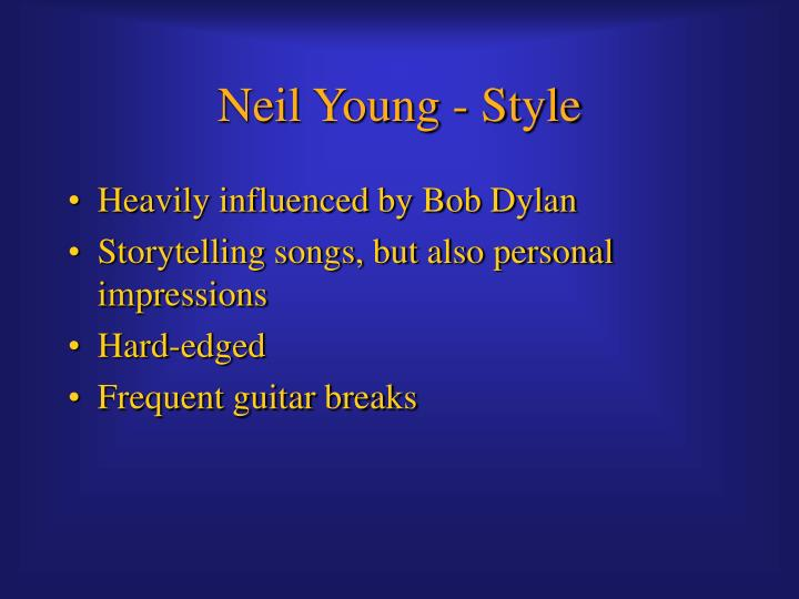 Neil Young - Style