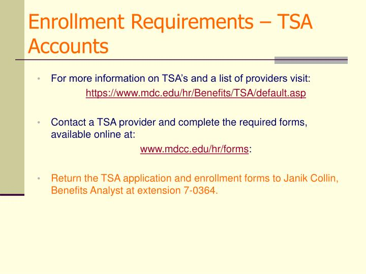 Enrollment Requirements – TSA Accounts