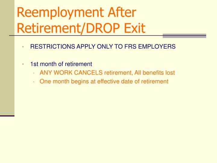 Reemployment After Retirement/DROP Exit