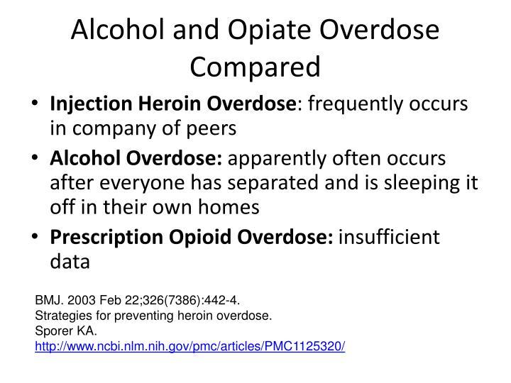 Alcohol and Opiate Overdose Compared