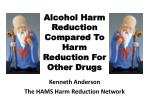 alcohol harm reduction compared to harm reduction for other drugs