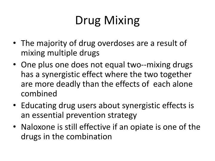 Drug Mixing