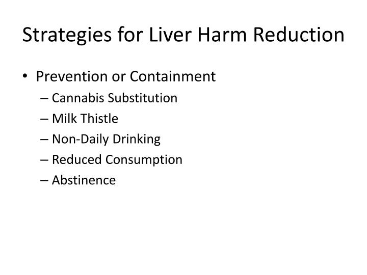 Strategies for Liver Harm Reduction