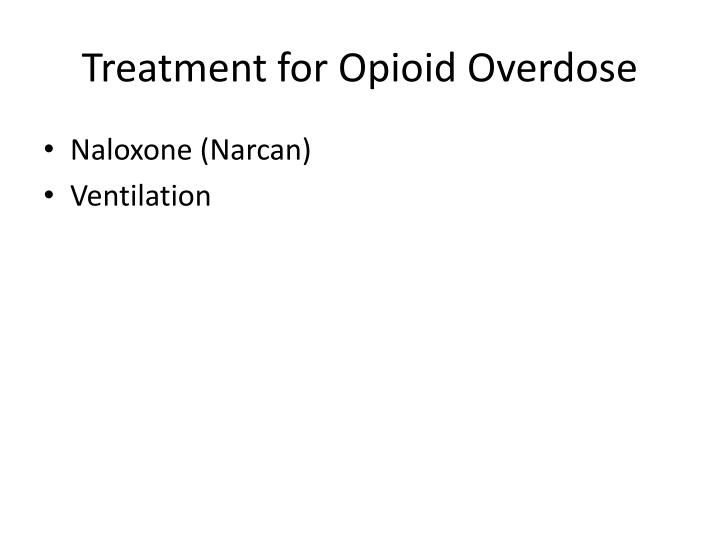 Treatment for Opioid Overdose