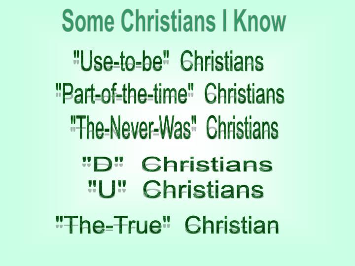 Some Christians I Know