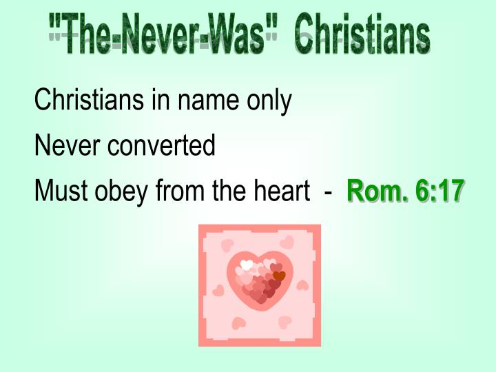 """""""The-Never-Was""""  Christians"""