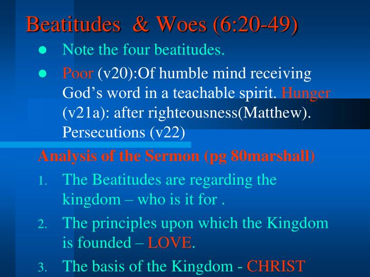 Beatitudes  & Woes (6:20-49)