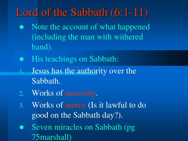 Lord of the Sabbath (6:1-11)
