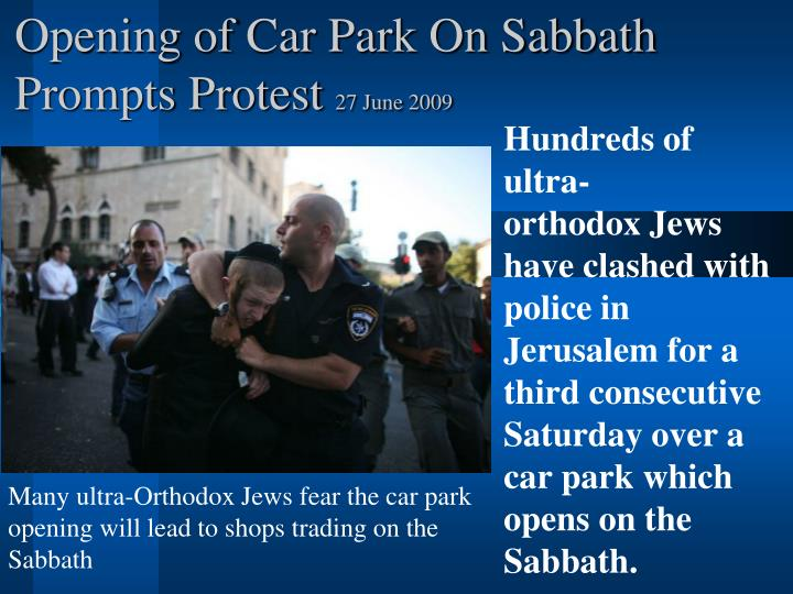 Opening of Car Park On Sabbath Prompts Protest