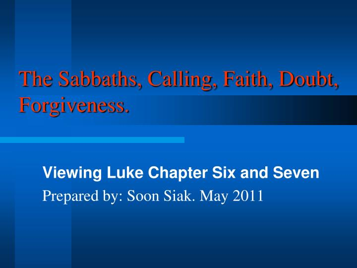 The sabbaths calling faith doubt forgiveness