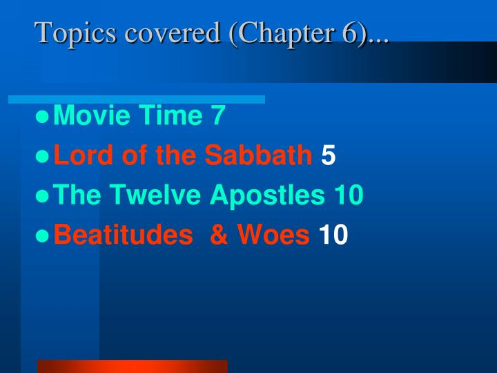 Topics covered chapter 6
