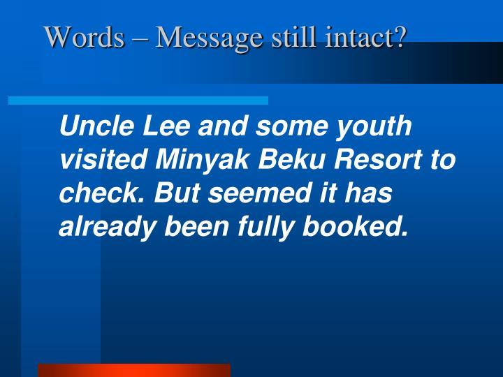 Words – Message still intact?