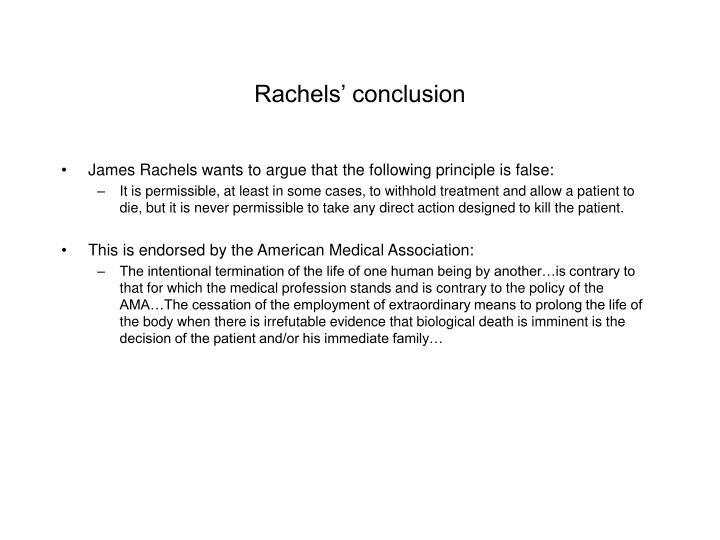 Rachels' conclusion