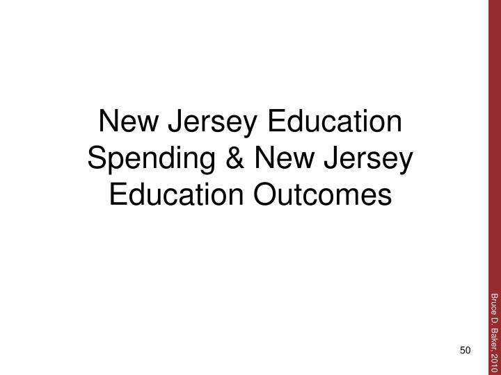 New Jersey Education Spending & New Jersey Education Outcomes