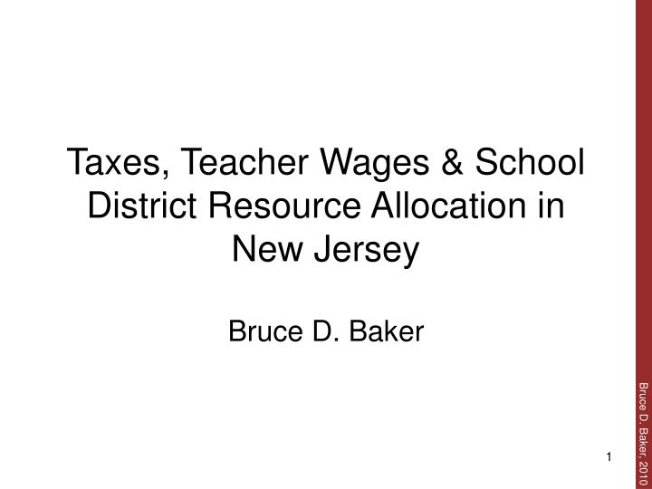 Taxes teacher wages school district resource allocation in new jersey