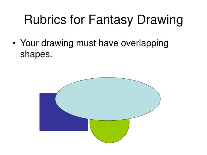 Rubrics for Fantasy Drawing