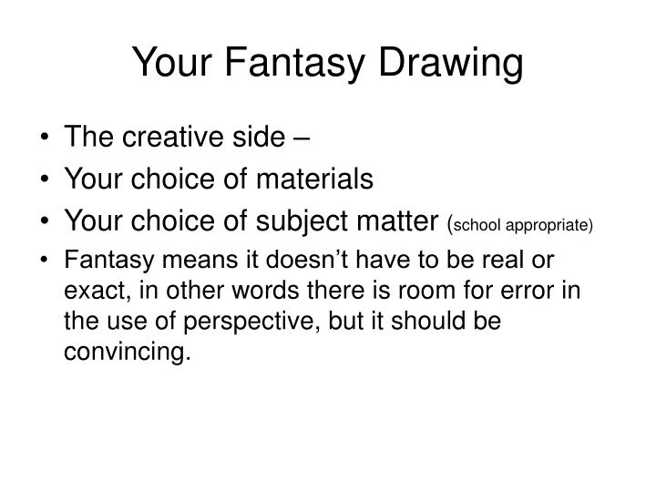 Your Fantasy Drawing