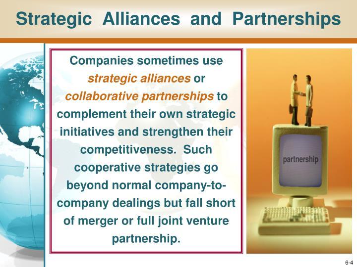 Strategic  Alliances  and  Partnerships